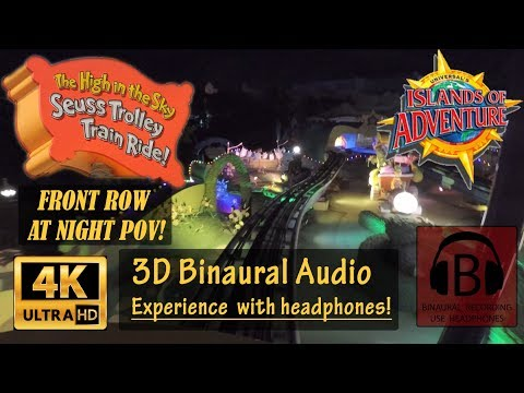 [4K, 3D Audio] The High in the Sky Seuss Trolley Train Ride NIGHT 4K Front Row POV Binaural Audio