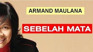 Armand Maulana - Sebelah Mata (Lyric + Chord)
