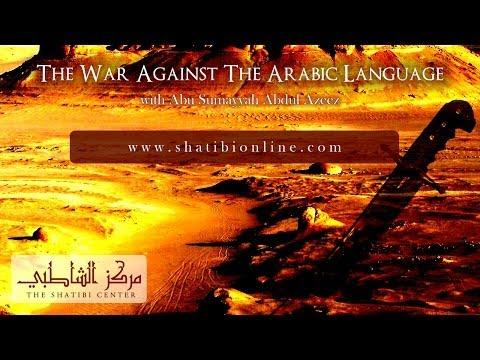 The War Against the Arabic Language