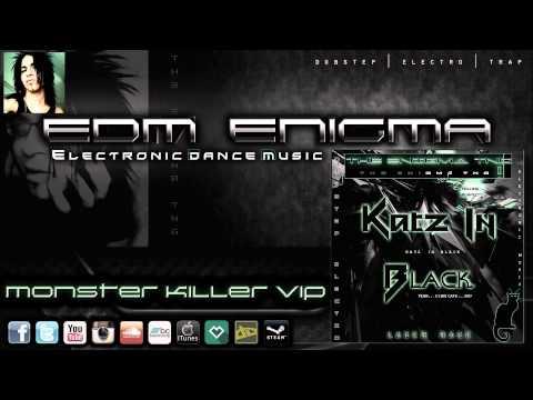EDM Enigma - Monster Killer VIP
