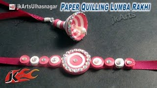 DIY Paper Quilling Lumba Rakhi for Raksha Bandhan | How to make | JK Arts 595