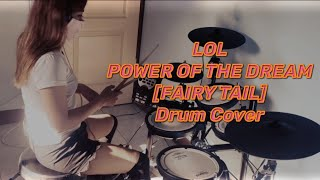 [Fairy Tail Opening Theme S3] - Lol- Power of the Dream - Drum Cover