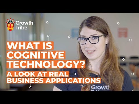What is Cognitive Technology? A Look at Real Business Applications