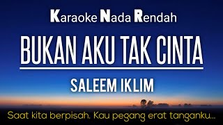 Download lagu Iklim - Bukan aku tak cinta (karaoke lower key -4)