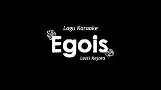 Download lagu karaoke egois