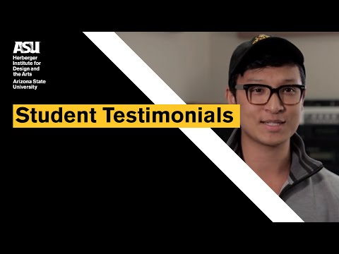 ASU Herberger Institute For Design And The Arts - Student Testimonials