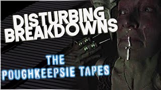 The Poughkeepsie Tapes (2007) | DISTURBING BREAKDOWN