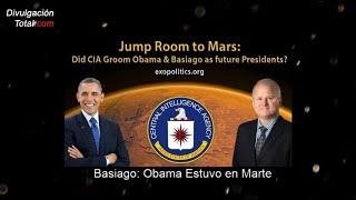 Basiago: Obama Estuvo en Marte. Más datos que lo confirman
