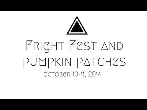Fright Fest and Pumpkin Patches