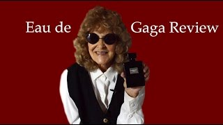 Eau de Gaga Review & Comparison to FAME by Lady Gaga