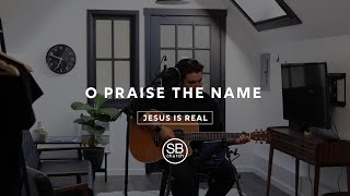 O Praise The Name By Hillsong United | South Beach Church