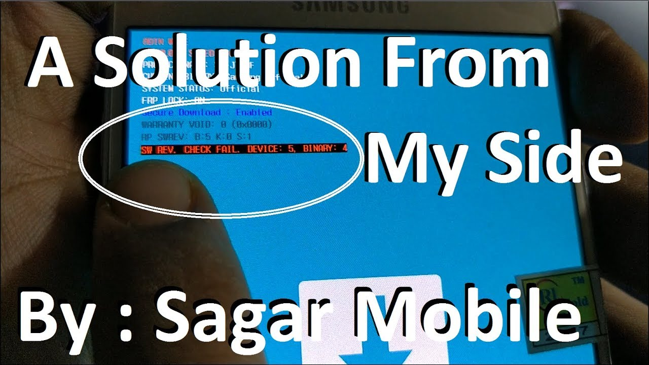 Samsung SW REV CHECK FAIL Solution | By Sagar Mobile