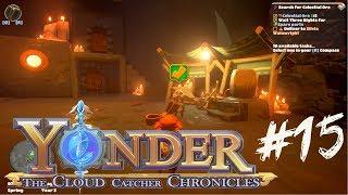 ВТОРАЯ ЧАСТЬ ДЛЯ РЕМОНТА ► Yonder: The Cloud Catcher Chronicles ► #15