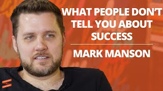 Mark Manson: What People Don't Tell You About Success with Lewis Howes