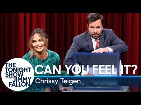 Can You Feel It? with Chrissy Teigen