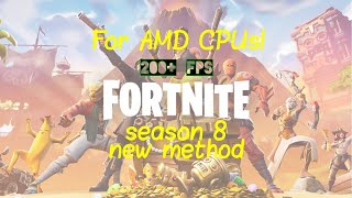 How To Get 200+ FPS on AMD CPUs! (Fortnite) [New Method]