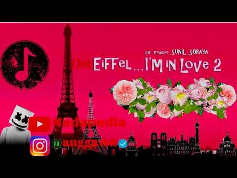 full OST  Eiffel... I'm In Love 2