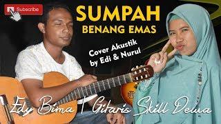 Sumpah Benang Emas (cover) Akustik Nurul Feat Edi Bima Gitaris Tunanetra