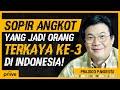 - Sopir Angkot Yang Berhasil Menjadi Orang Terkaya Ke-3 di Indonesia | priive Ep. 17