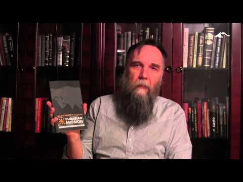 "Alexander Dugin: ""Eurasian Mission"" (Arktos, 2014) – Promo"