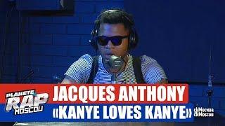 "Download Jacques Anthony ""Kanye loves Kanye"" #PlanèteRap Mp3 and Videos"