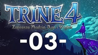 Trine 4: The Nightmare Prince #03 - Labirynt Ciernistych Krzewów /w Wojtek i Guga