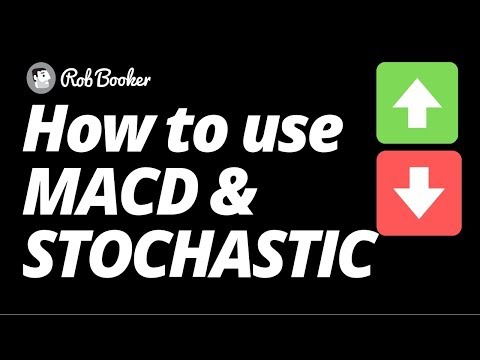 How to Use MACD and Stochastic