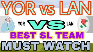 YOR VS LAN ENGLISH ONE DAY CUP MATCH DREAM11 TEAM|| MATCH PREVIEW || PREDICTION