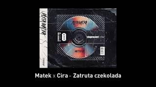 4. Matek x Cira - Zatruta czekolada CD2