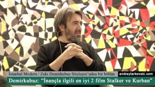 Video Zeki Demirkubuz: İnançla ilgili en iyi iki film Stalker ve Kurban download MP3, 3GP, MP4, WEBM, AVI, FLV Desember 2017