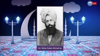 Vadedilen Mesih ve Mehdi Hz. Mirza Gulam Ahmed'in as Hz. Muhammed sav hakkındaki bir sözü