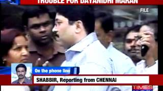 Trouble for Dayanidhi Maran in telephone exchange case