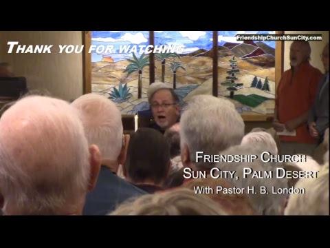 01.21.18 - Pastor H. B. London - Friendship Church Sun City