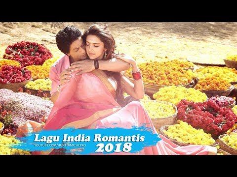 Lagu India Romantis 2018 - Lagu India Enak Didengar
