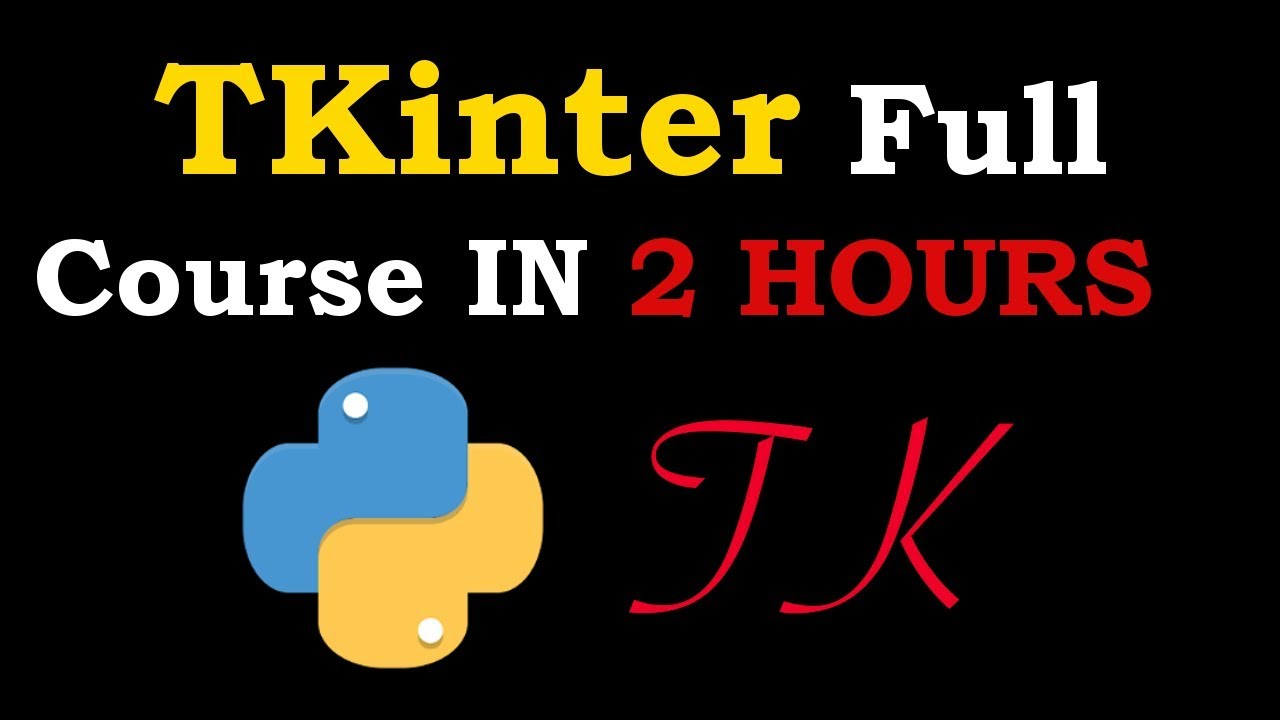 TKinter Full Course For Beginners | Build GUI In Python