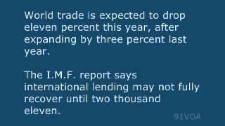 [91VOA]International Monetary Fund Says World Economy Will Shrink This Year