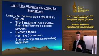 Land Use Planning & Zoning for Equestrians -- Local and State Planning (excerpt) [runtime 1:22]
