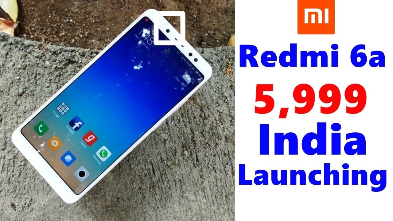 Redmi 6a Launch Date In India, Price, Specifications, Features, Review