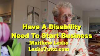 Money When You Have A Disability And Need To Start A Business