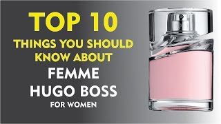 Top 10 Fragrance Facts: Femme Hugo Boss for women