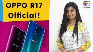 OPPO R17 Launched, Official Specs, Features, Camera, Price in India, Review in Hindi | OPPO R17 Pro