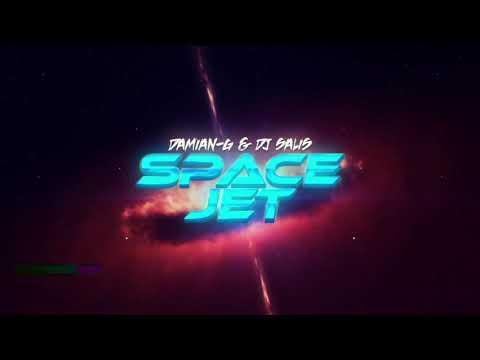DAMIAN-G & DJ SALIS - SPACE JET ( ORIGINAL MIX )
