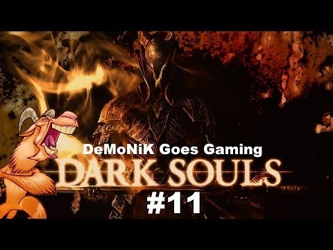 Dark Souls [Part 11] - Get me to the Church on Time!