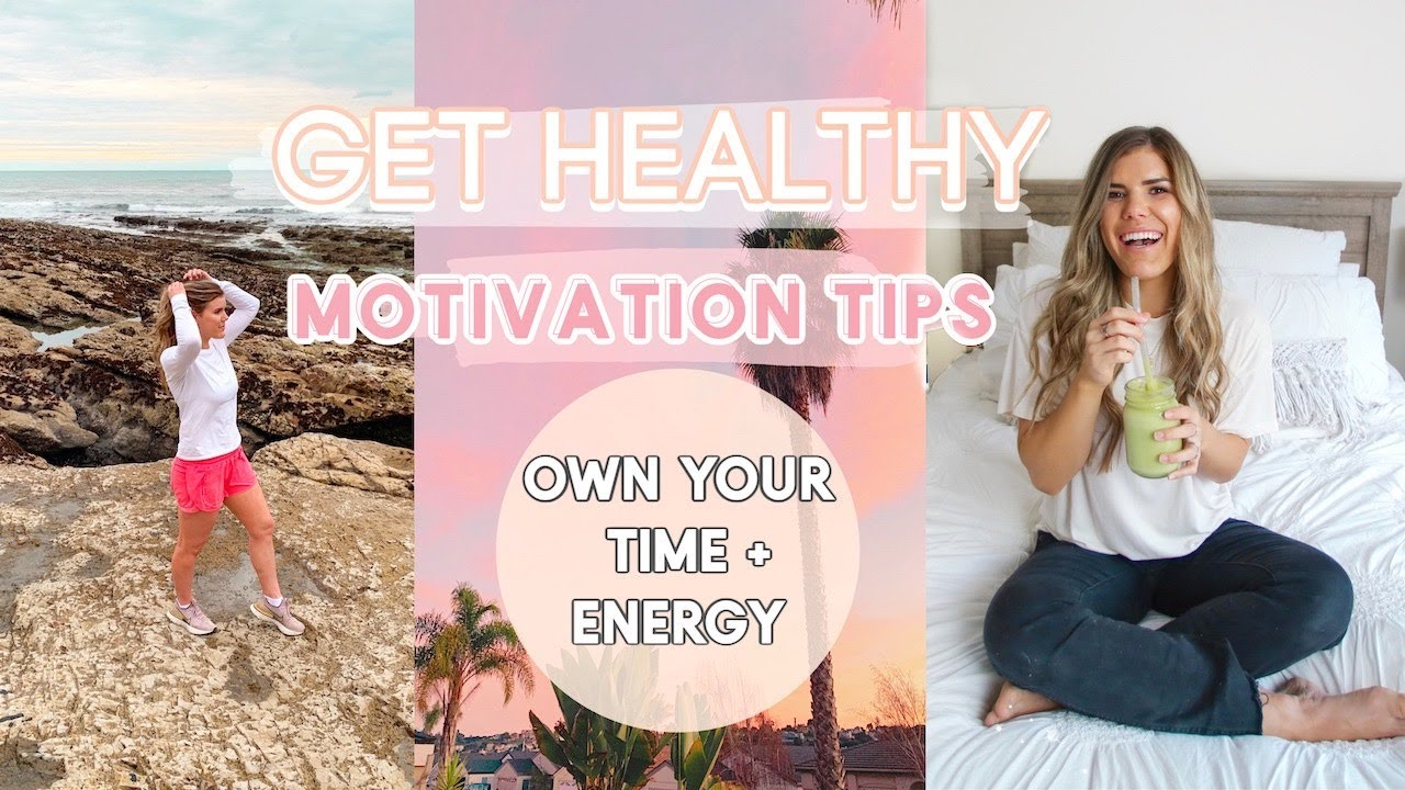 GET HEALTHY! How to START a HEALTHY Lifestyle Tips to OWN Your TIME + ENERGY + change bad habits