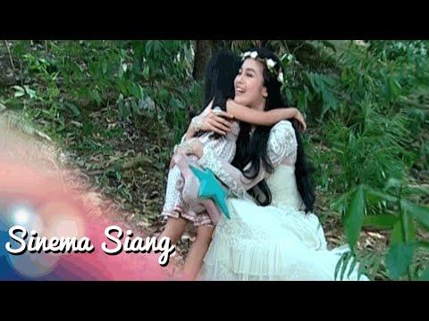 Putri Bidadari PART 3 Sinema Siang 22 Juli 2016