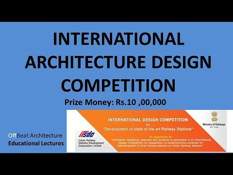 INTERNATIONAL ARCHITECTURE DESIGN COMPETITION ( PRIZE MONEY:10 Lakhs)
