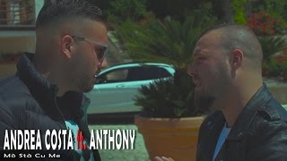 Andrea Costa Ft. Anthony - Mò Stà Cu Me (Video Ufciale 2017)