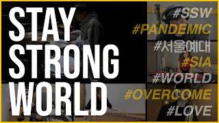 [코로나 극복 희망 캠페인] Stay Strong Wo…