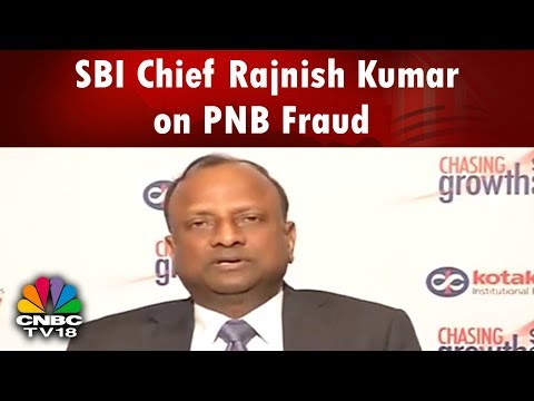 SBI Chief Rajnish Kumar: We Have Communicated Our Claim to PNB with Regards to Nirav Modi Fraud