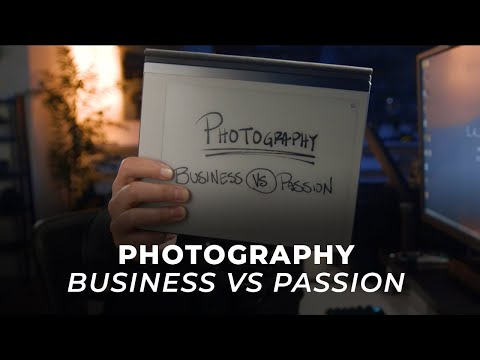 Let's Talk Photography as a Business vs. Passion | Master Your Craft